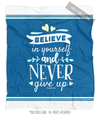 Believe In Yourself Medium Blue Fleece Throw Blanket