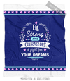 Be Strong for Your Dreams Blue Fleece Throw Blanket