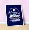 "Be Strong For Your Dreams Blue 16"" x 20"" Poster - Golly Girls"