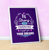 "Be Strong For Your Dreams Purple 16"" x 20"" Poster - Golly Girls"