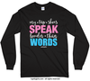 Golly Girls: My Tap Shoes Speak Long Sleeve T-Shirt (Youth-Adult)
