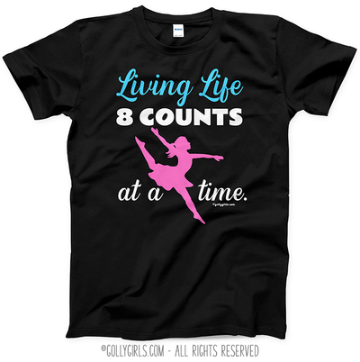 8 Counts At A Time Dance T-Shirt (Youth-Adult) - Golly Girls