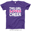 Golly Girls: This Girl Loves Cheer Purple T-Shirt (Youth & Adult Sizes)
