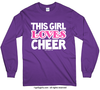 Golly Girls: This Girl Loves Cheer Long Sleeve Purple T-Shirt (Youth & Adult Sizes)
