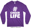 Golly Girls: Hashtag Cheer Life Long Sleeve T-Shirt (Youth-Adult)