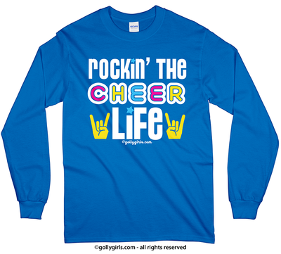 Golly Girls: Rockin' the Cheer Life Long Sleeve T-Shirt (Youth-Adult)
