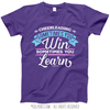 Cheer Win or Learn T-Shirt (Youth-Adult)