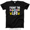 Golly Girls: Rockin' The Dance Life Black T-Shirt (Youth & Adult Sizes)