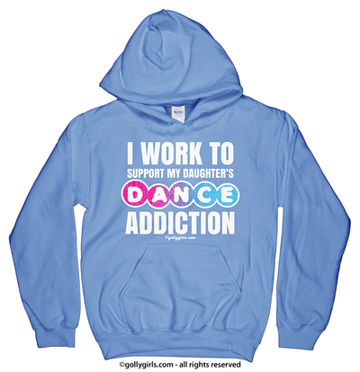 Golly Girls: Work to Support Daughter's Dance Carolina Blue Hoodie