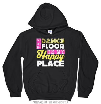 Golly Girls: The Dance Floor Is My Happy Place Black Hoodie (Youth-Adult)