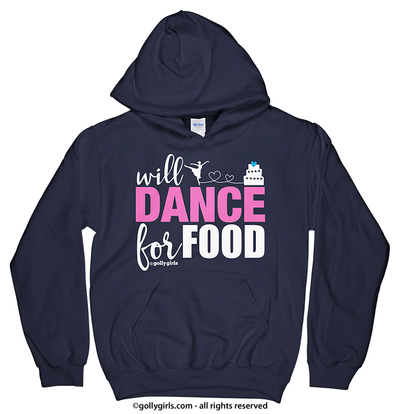Golly Girls: Will Dance For Food Navy Hoodie (Youth & Adult Sizes)