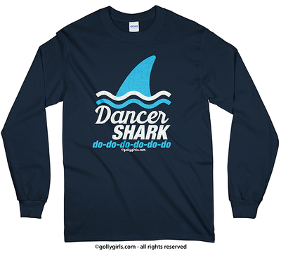 Golly Girls: Dancer Shark Long Sleeve T-Shirt (Youth & Adult Sizes)