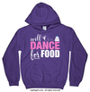 Golly Girls: Will Dance For Food Purple Hoodie (Youth & Adult Sizes)
