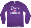 Golly Girls: Dance Obsessed Long Sleeve T-Shirt (Youth-Adult)