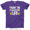 Golly Girls: Rockin' The Dance Life Purple T-Shirt (Youth & Adult Sizes)