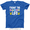 Golly Girls: Rockin' The Dance Life Royal T-Shirt (Youth & Adult Sizes)