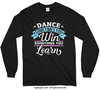 Dance Win or Learn Long Sleeve T-Shirt (Youth-Adult)