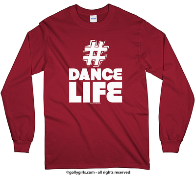 Hashtag Dance Life Long Sleeve T-Shirt (Youth-Adult)