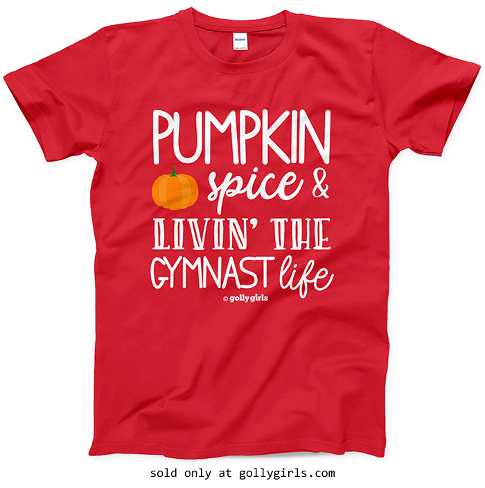 ca733916c Golly Girls  Pumpkin Spice Gymnastics Red T-Shirt (Youth   Adult Sizes)