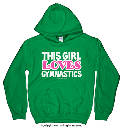 Golly Girls: This Girl Loves Gymnastics Irish Green Hoodie (Youth & Adult Sizes)