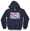 Golly Girls: This Girl Loves Gymnastics Navy Hoodie (Youth & Adult Sizes)