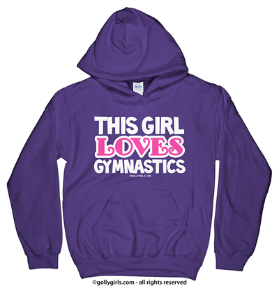 Golly Girls: This Girl Loves Gymnastics Purple Hoodie (Youth & Adult Sizes)