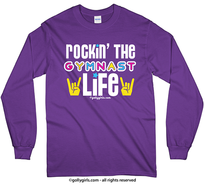 Golly Girls: Rockin' The Gymnast Life Long Sleeve T-Shirt (Adult & Youth Sizes)