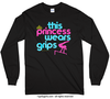 This Princess Wears Grips Long Sleeve T-Shirt (Youth-Adult)