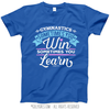 Gymnastics Win or Learn T-Shirt (Youth-Adult)