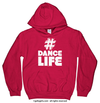 Golly Girls: Hashtag Dance Life Cherry Red Hoodie (Youth & Adult Sizes)