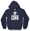 Golly Girls: Hashtag Dance Life Navy Hoodie (Youth & Adult Sizes)