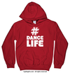 Golly Girls: Hashtag Dance Life Red Hoodie (Youth & Adult Sizes)