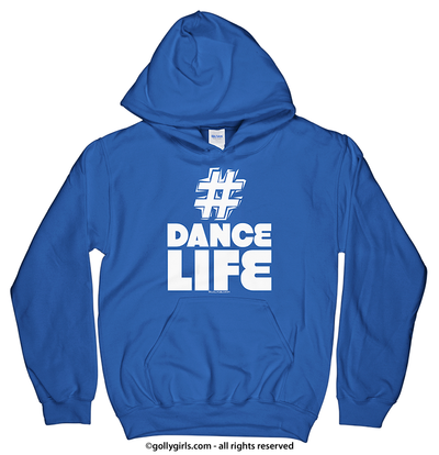 Golly Girls: Hashtag Dance Life Royal Blue Hoodie (Youth & Adult Sizes)