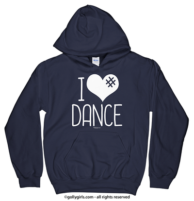 Golly Girls: I Hashtag Heart Dance Navy Hoodie (Youth & Adult Sizes)