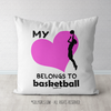 My Heart Belongs to Basketball Throw Pillow