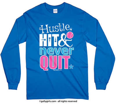 Golly Girls: Hustle Hit Never Quit Softball Long Sleeve T-Shirt (Youth-Adult)