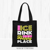 Golly Girls: The Ice Rink Is My Happy Place Black Tote Bag