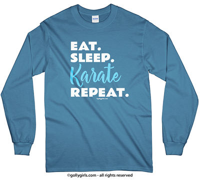 Eat Sleep Karate Long Sleeve T-Shirt (Youth-Adult) - Golly Girls