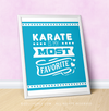 "Karate is My Favorite Turquoise 16"" x 20"" Poster - Golly Girls"