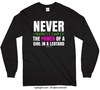 Never Underestimate a Girl in a Leotard Long Sleeve T-Shirt (Youth-Adult)