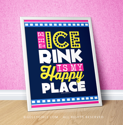 "Golly Girls: The Ice Rink Is My Happy Place 16"" x 20"" Poster"
