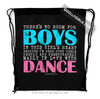 Golly Girls: No Room For Boys Dance Drawstring Backpack