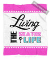 Living The Skater Life Fleece Throw Blanket - Golly Girls