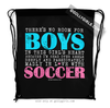Golly Girls: No Room For Boys Soccer Drawstring Backpack