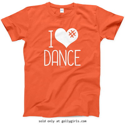 Golly Girls: I Hashtag Heart Dance T-Shirt (Youth & Adult Sizes)