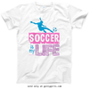 Golly Girls: Soccer Is My Life T-Shirt (Youth-Adult)