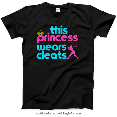 Golly Girls: This Princess Wears Cleats Softball T-Shirt (Youth-Adult)