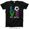 Golly Girls: Soccer LOVE The Game T-Shirt (Youth & Adult Sizes)