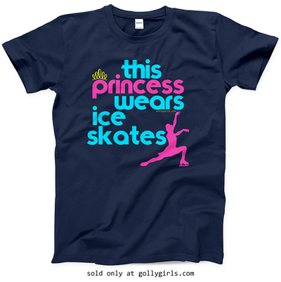 Golly Girls: This Princess Wears Ice Skates T-Shirt (Youth & Adult Sizes)
