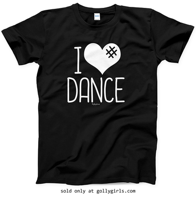 Golly Girls: I Hashtag Heart Dance T-Shirt (Youth-Adult)